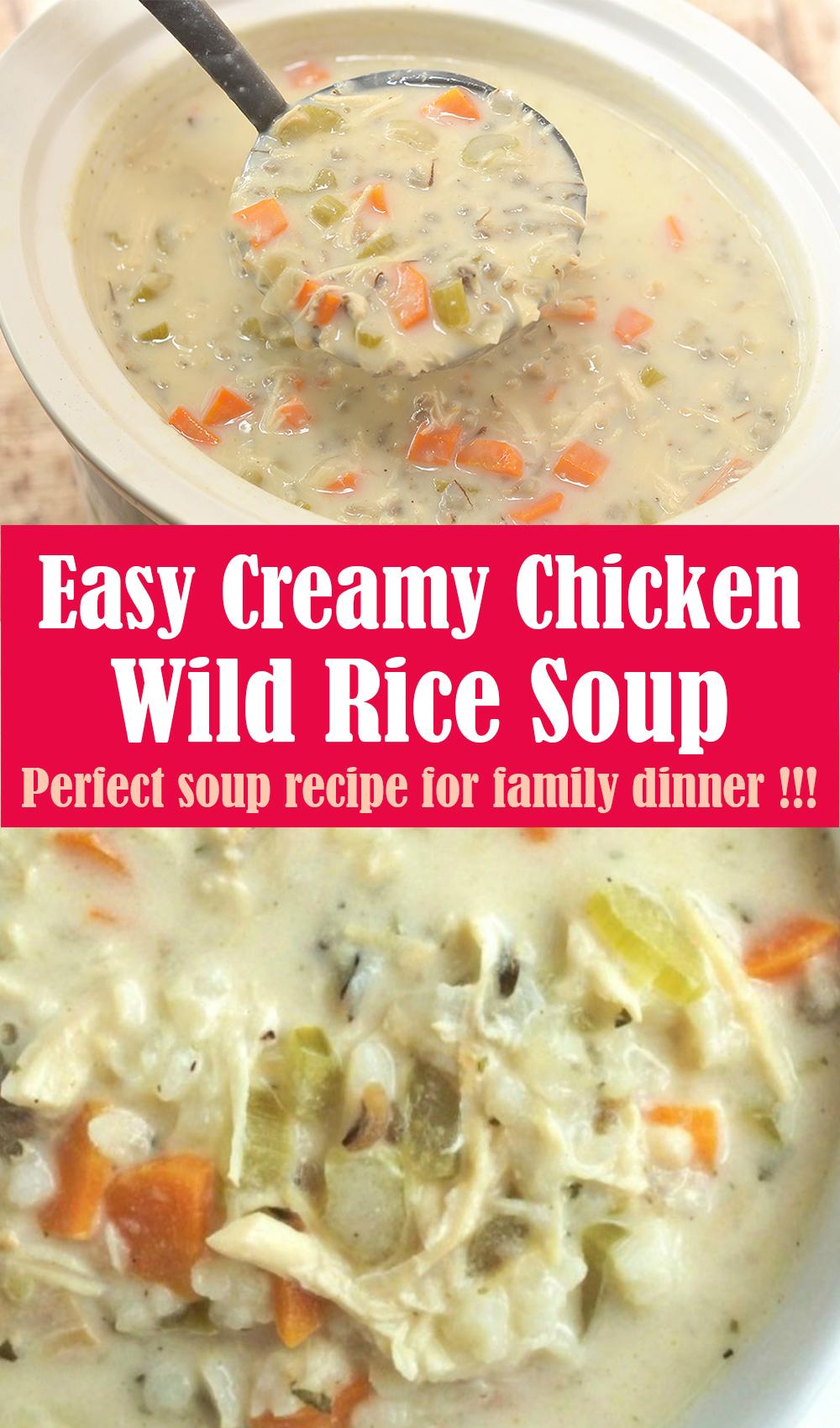 Easy Creamy Chicken Wild Rice Soup