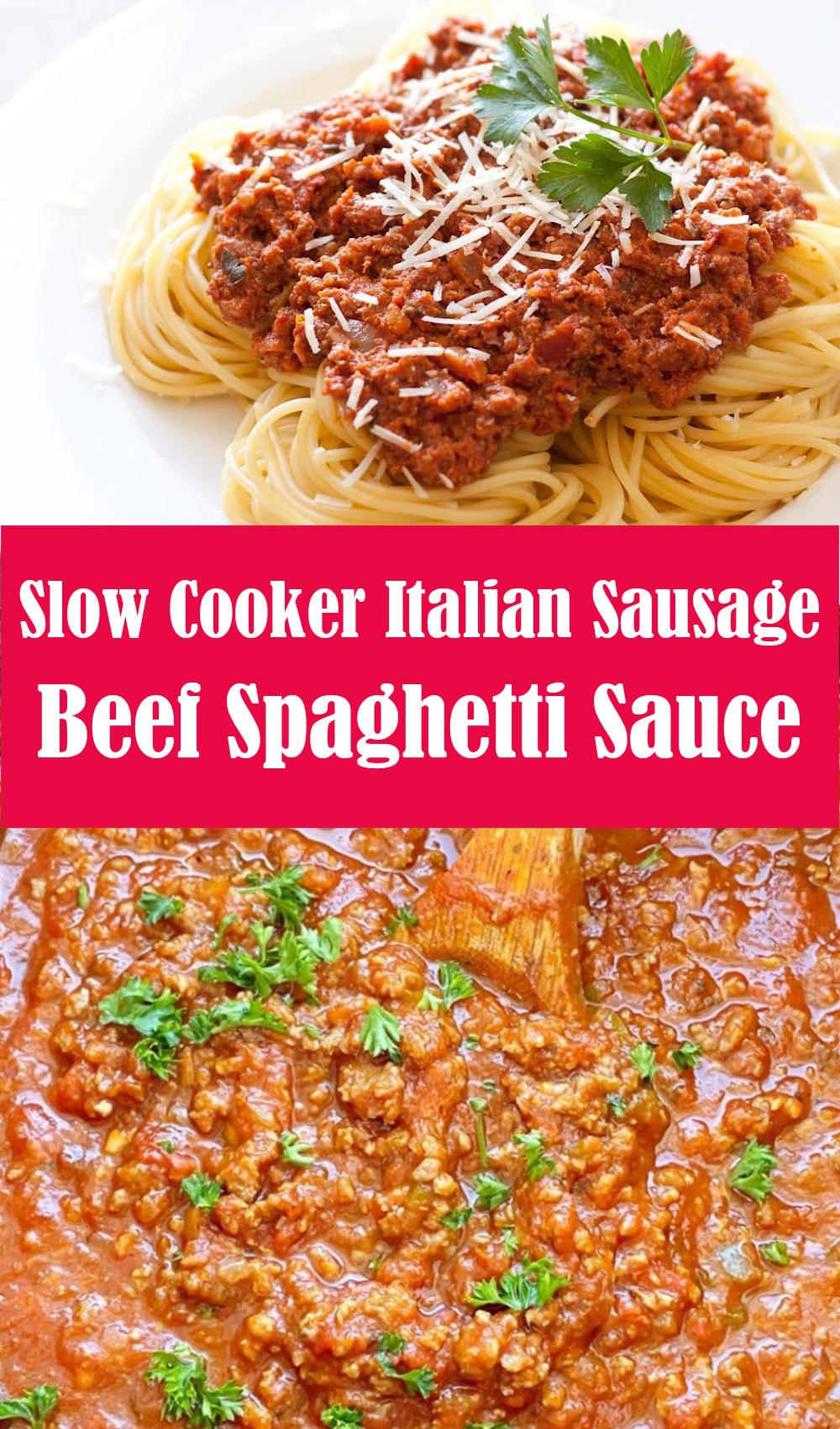 Slow Cooker Italian Sausage and Beef Spaghetti Sauce