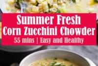 Creamy Summer Fresh Corn Zucchini Chowder